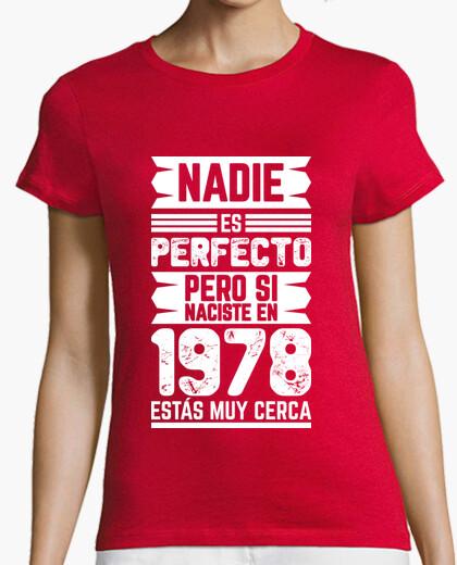Camiseta 1978, Nadie Es Perfecto, 42 años