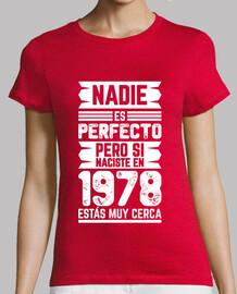 1978, Nadie Es Perfecto, 42 años