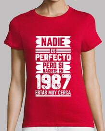 1987, Nadie Es Perfecto, 33 años
