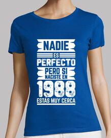 1988, Nadie Es Perfecto, 31 años
