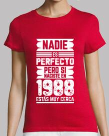 1988, Nadie Es Perfecto, 32 años