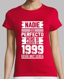 1999, Nadie Es Perfecto, 21 años