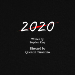 Tee-shirts 2020 Written by Stephen King Directed b