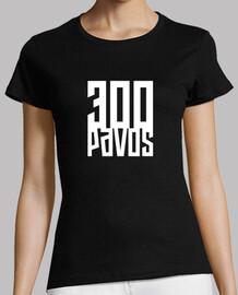 300 pavos - Mujer Nigga