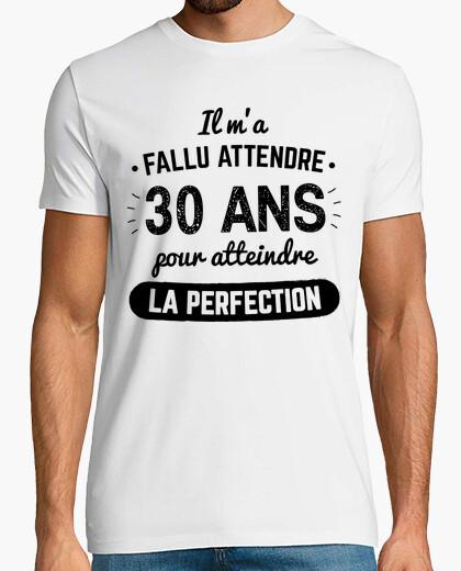 Tee-shirt 30 Ans Pour Atteindre La Perfection v2