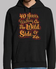 40 anni wild side wild