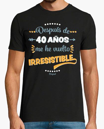 Camiseta 40 Años Irresistible