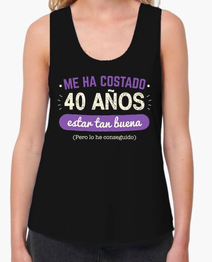 Camiseta 40 Años Para Estar Tan Buena, 1980