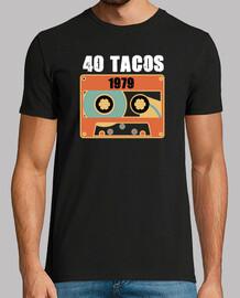 40 Tacos Camiseta Cumpleaños