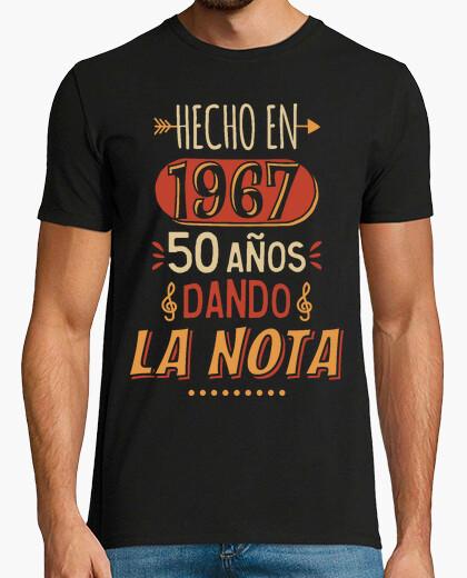 Camiseta 50 años dando la nota. 1967