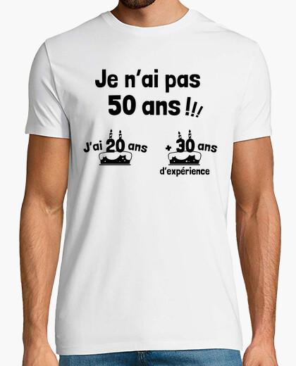 Tee-shirt 50 ans c'est 20   30 ans d'experience