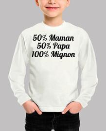 50% mom 50% daddy 100% cute