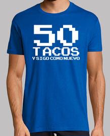 50 tacos et j'aime toujours le nouveau