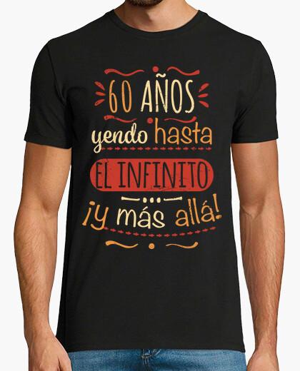 Camiseta 60 años hasta el infinito y más allá