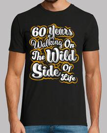 60 Years Wild Side