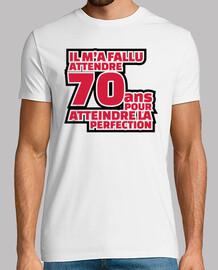 70 años para alcanzar la perfección
