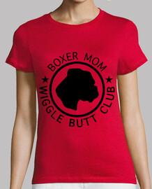 ★ BOXER MOM ★ WIGGLE BUTT CLUB
