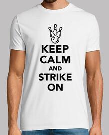 keep calm  et de frapper sur le bowling