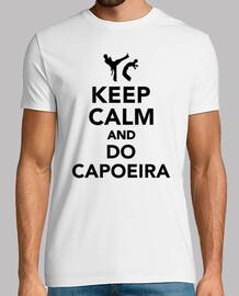 keep calm  et faire la capoeira