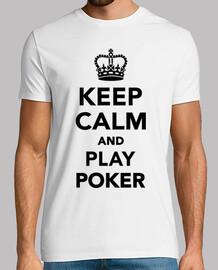 keep calm  et jouer au poker