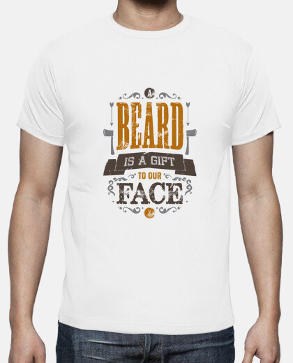 A BEARD IS A GIFT TO OUR FACE tshirt homme