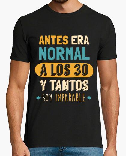 Camiseta A los 30 y Tantos Soy Imparable