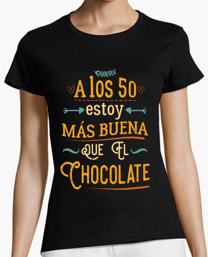 Camiseta A los 50 más buena que el chocolate