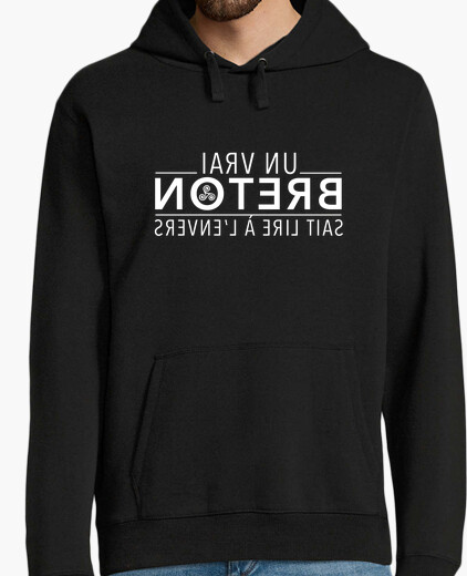 A real breton can read upside down - sweatshirt man hoody