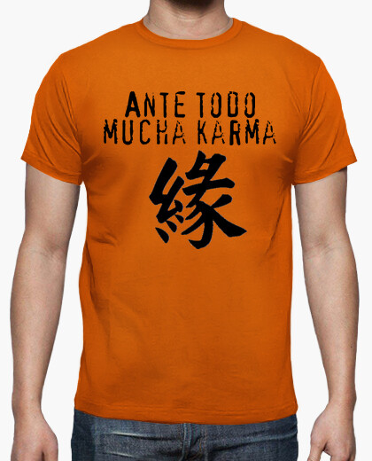 Above all much karma t-shirt