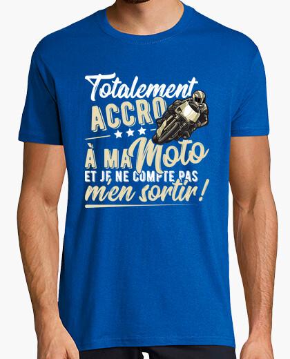 Tee-shirt Accro à ma moto