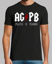 AG / PB (Plata o Plomo)