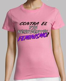 against the pin neardental feminism