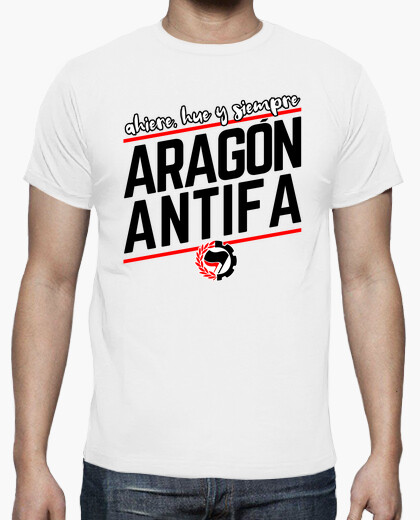 Ahiere hue and always aragon antifa t-shirt
