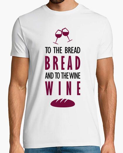 Camiseta Al pan, pan, y al vino, vino