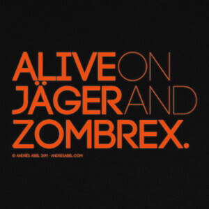 Camisetas Alive on Jäger and Zombrex
