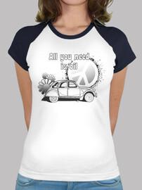 all vous avez besoin est amour - shirt  femme