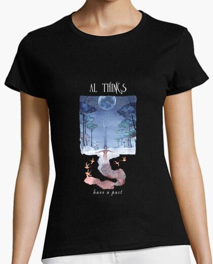 T-Shirt alles hat eine vergangenheit
