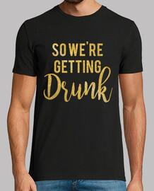 alors on se saoule