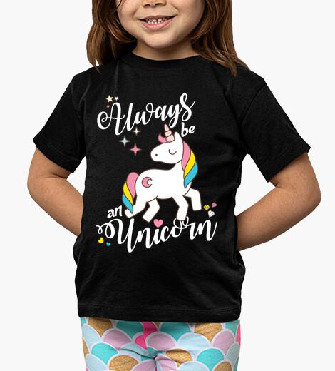 Ropa infantil Always be an Unicorn