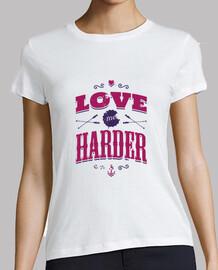 amarme más difícil mujer camiseta