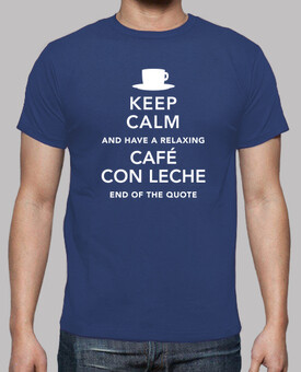 Annie Bottle: Keep Calm and Cafe con Leche