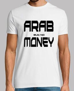 Arab but no Money