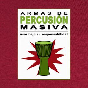 Camisetas Armas de percusión masiva III