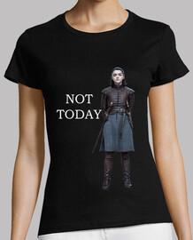 Arya - Not Today