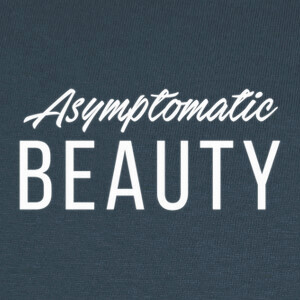 Camisetas Asymptomatic Beauty