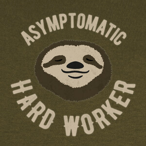 Camisetas Asymptomatic Hard Worker