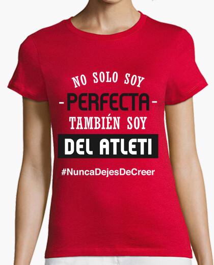 Camiseta Atleti - Nunca Dejes De Creer (Perfecta) (Mujer) Fondo Rojo