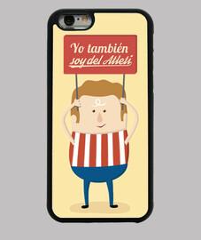 Atleti - Yo También Soy Del Atleti Funda iPhone 6