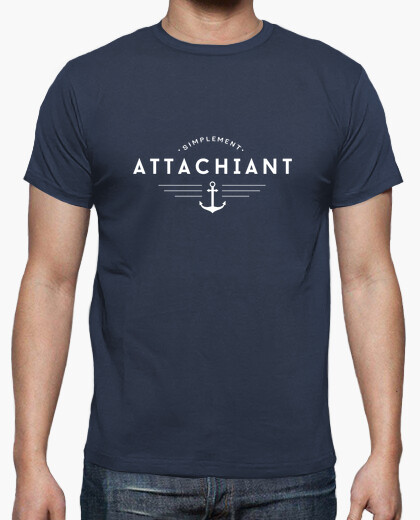 Tee-shirt Attachiant