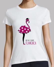 aujourd'hui, je me sens flamenco